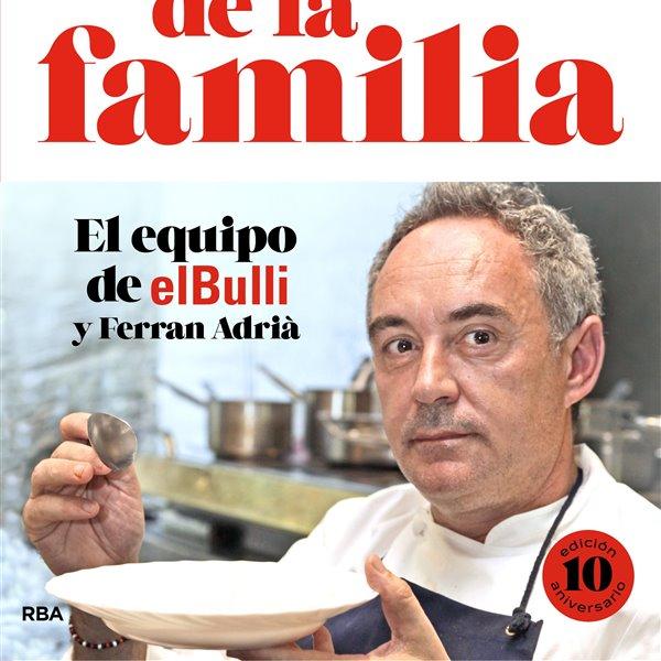 """""""La cocina de la familia"""" de Ferran Adrià cumple 10 años y 10 ediciones"""